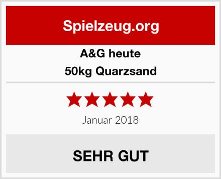 A&G heute 50kg Quarzsand Test