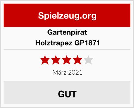 Gartenpirat Holztrapez GP1871 Test