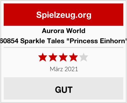 """Aurora World 60854 Sparkle Tales """"Princess Einhorn"""" Test"""