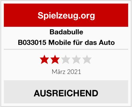 Badabulle B033015 Mobile für das Auto Test