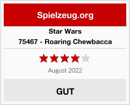 Star Wars 75467 - Roaring Chewbacca Test