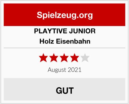 PLAYTIVE JUNIOR Holz Eisenbahn Test