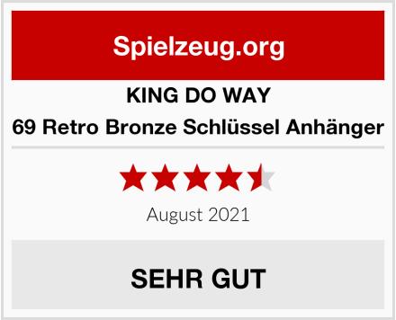 KING DO WAY 69 Retro Bronze Schlüssel Anhänger Test