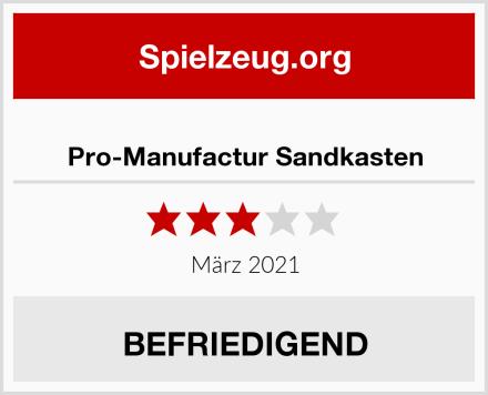 Pro-Manufactur Sandkasten Test