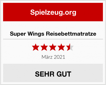 Super Wings Reisebettmatratze Test