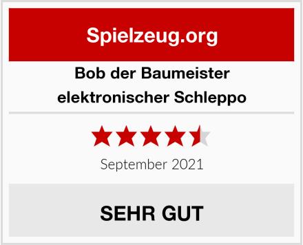 Bob der Baumeister elektronischer Schleppo Test