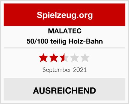 MALATEC 50/100 teilig Holz-Bahn Test