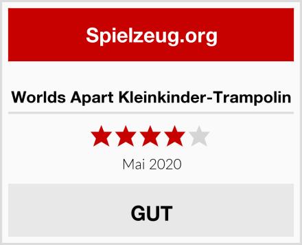 Worlds Apart Kleinkinder-Trampolin Test