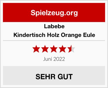 Labebe Kindertisch Holz Orange Eule Test