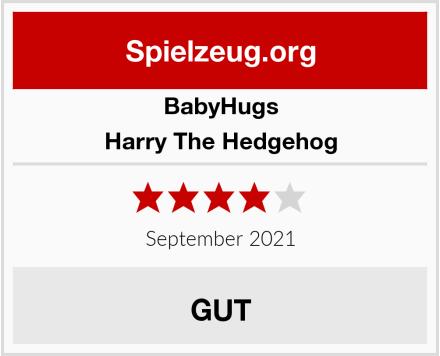 BabyHugs Harry The Hedgehog Test