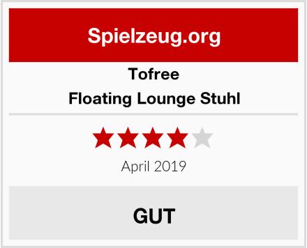 Tofree Floating Lounge Stuhl Test