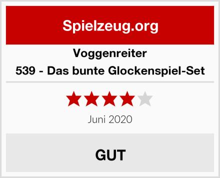 Voggenreiter 539 - Das bunte Glockenspiel-Set Test
