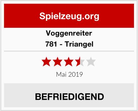 Voggenreiter 781 - Triangel Test