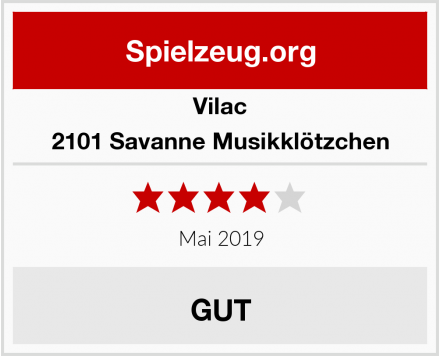 Vilac 2101 Savanne Musikklötzchen Test