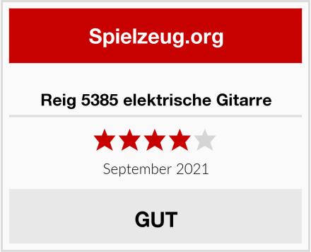 Reig 5385 elektrische Gitarre Test