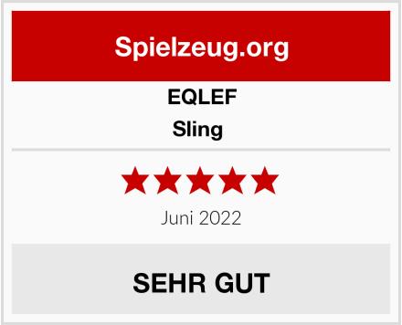 EQLEF Sling  Test