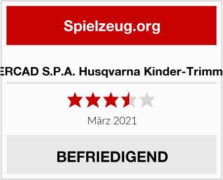 FERCAD S.P.A. Husqvarna Kinder-Trimmer Test