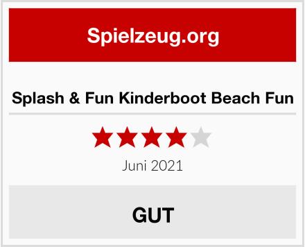 Splash & Fun Kinderboot Beach Fun Test