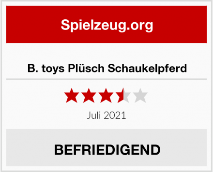B. toys Plüsch Schaukelpferd Test