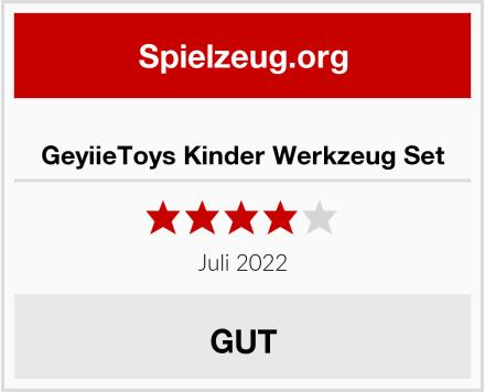 GeyiieToys Kinder Werkzeug Set Test