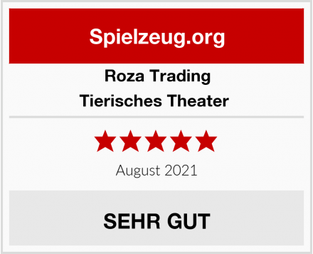 Roza Trading Tierisches Theater  Test