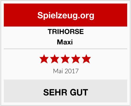 TRIHORSE Maxi  Test