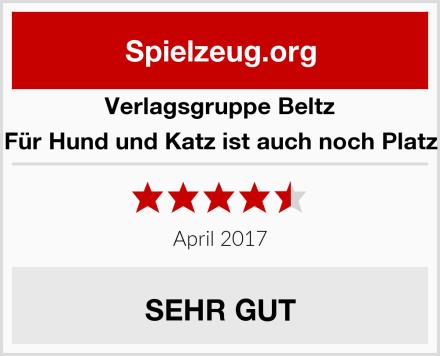 Verlagsgruppe Beltz Für Hund und Katz ist auch noch Platz Test