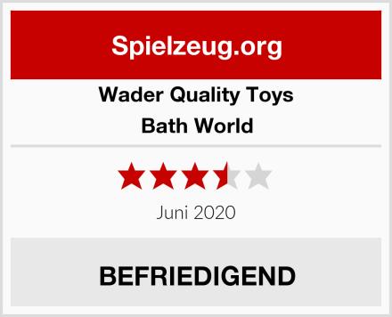 Wader Quality Toys Bath World Test