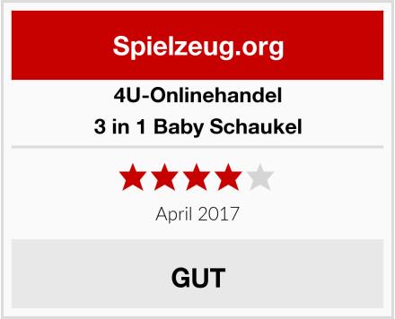4U-Onlinehandel 3 in 1 Baby Schaukel Test