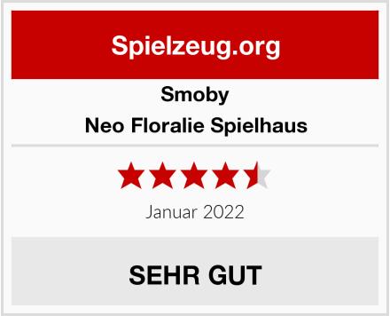 Smoby Neo Floralie Spielhaus Test