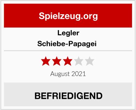 Legler Schiebe-Papagei  Test